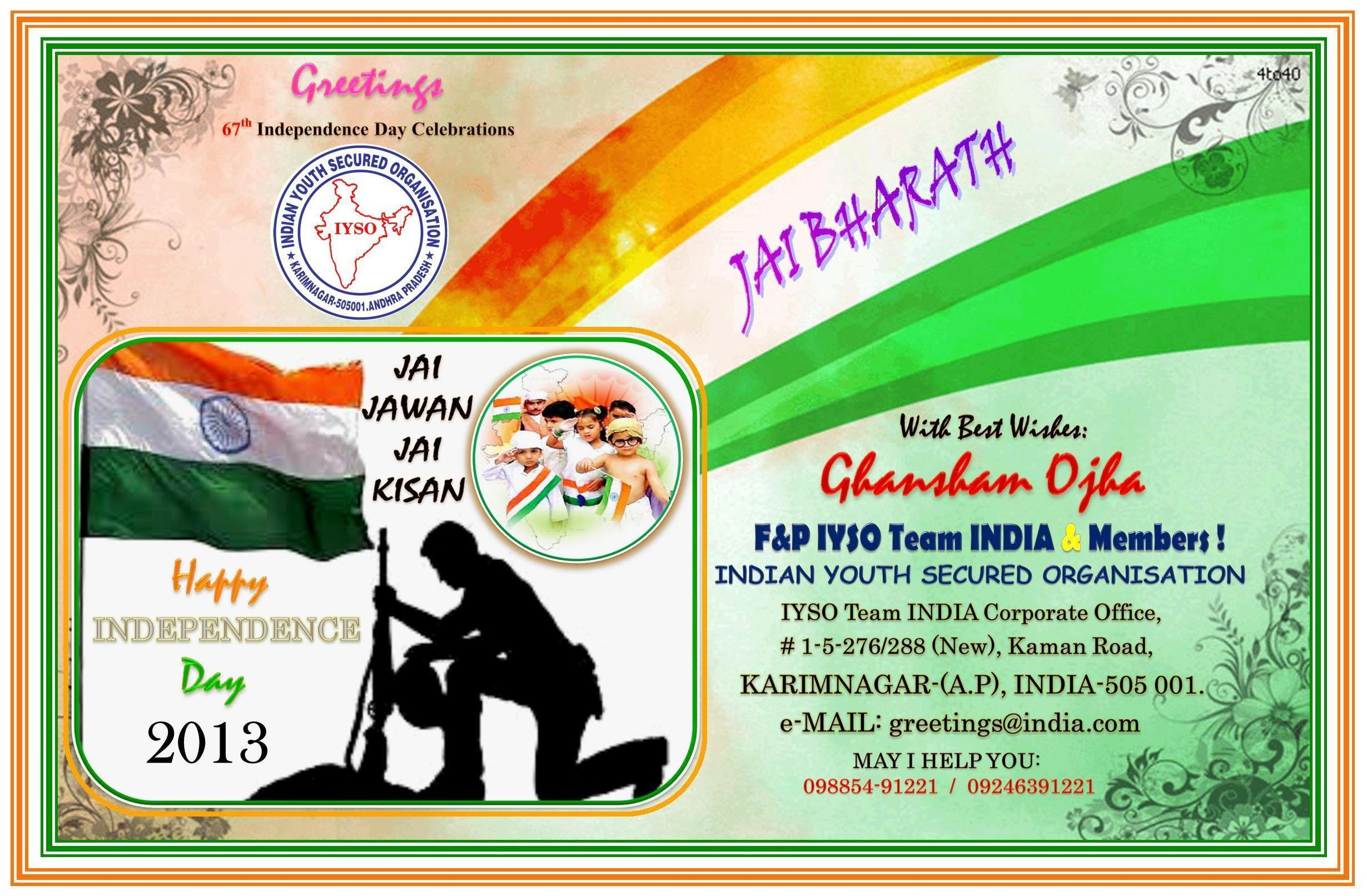 Greetings iyso team india greets one and all a happy independence greetings iyso team india greets one and all a happy independence day on the eve of indias 67th independence day celebrations kristyandbryce Gallery
